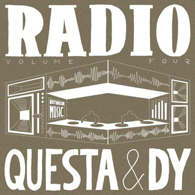 DJ QUESTA & DJ DY - RADIO 4 [MIX CD] BETWEEN MUSIC